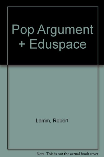 Pop Argument Plus Eduspace 1st 2007 9780618747726 Front Cover