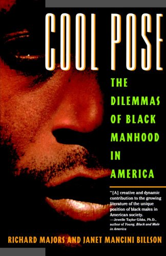 Cool Pose The Dilemma of Black Manhood in America  1993 edition cover