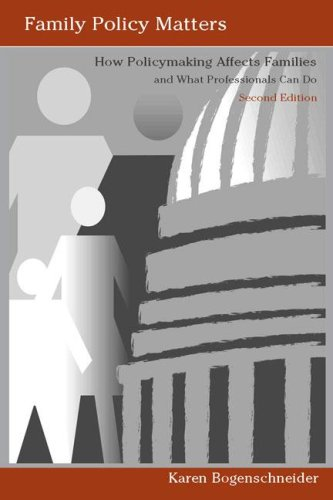 Family Policy Matters How Policymaking Affects Families and What Professionals Can Do 2nd 2006 (Revised) edition cover
