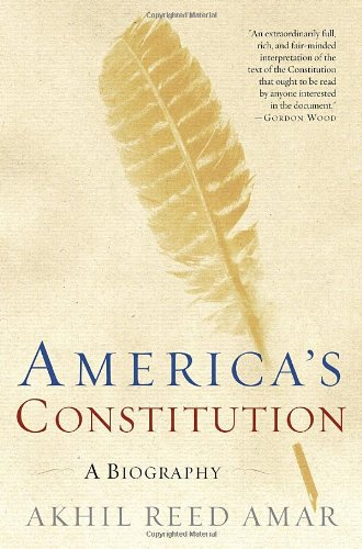 America's Constitution A Biography N/A edition cover