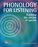 Phonology for Listening: Teaching the Stream of Speech  0 edition cover
