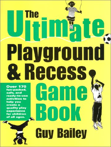 Ultimate Playground and Recess Game Book   2001 edition cover