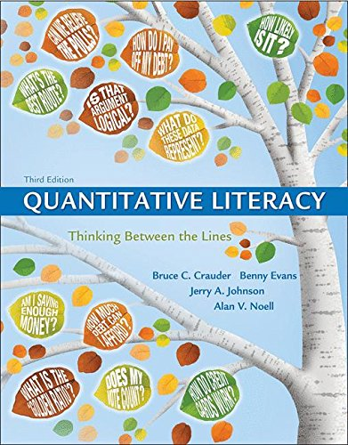 Quantitative Literacy Thinking Between the Lines 3rd 2018 9781319050726 Front Cover