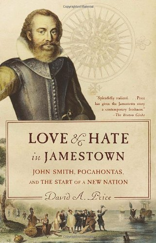 Love and Hate in Jamestown John Smith, Pocahontas, and the Start of a New Nation  2003 edition cover