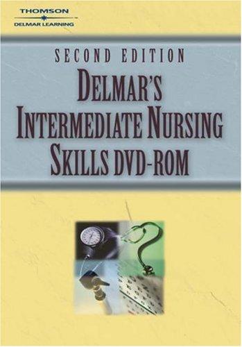 Intermediate Nursing Skills  2nd 2004 (Revised) 9781401810726 Front Cover