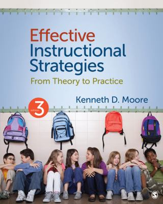 Effective Instructional Strategies From Theory to Practice 3rd 2012 9781412995726 Front Cover