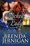 Wicked Lady Historical Romance N/A 9781494232726 Front Cover