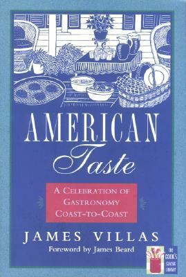 American Taste A Celebration of Gastronomy Coast-to-Coast Reprint 9781558215726 Front Cover