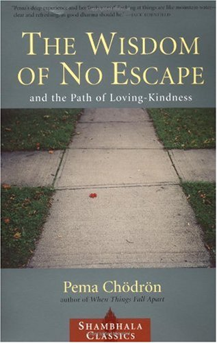Wisdom of No Escape And the Path of Loving Kindness N/A edition cover