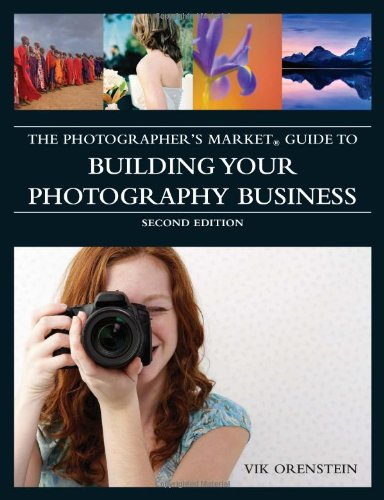 Photographer's Market Guide to Building Your Photography Business  2nd 2010 edition cover