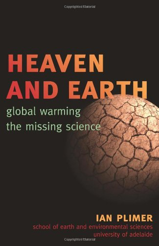 Heaven and Earth Global Warming, the Missing Science  2009 edition cover