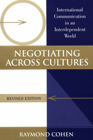 Negotiating Across Cultures International Communication in an Interdependent World 2nd 1997 (Revised) edition cover