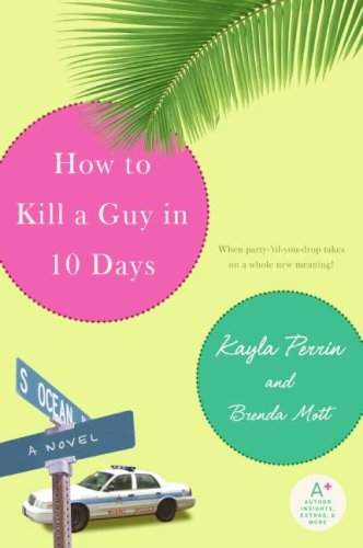 How to Kill a Guy in 10 Days   2007 9780060884727 Front Cover
