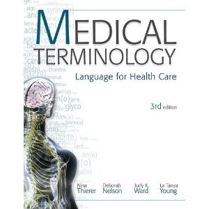Medical Terminology Language for Healthcare 3rd 2010 edition cover
