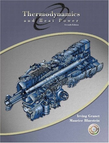 Thermodynamics and Heat Power  7th 2004 (Revised) edition cover