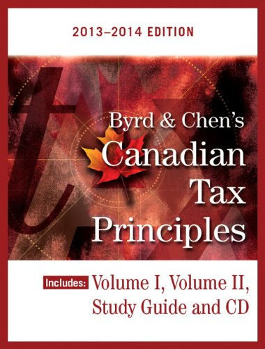 Byrd and Chen's Canadian Tax Principles 2013 - 2014   2014 9780133508727 Front Cover