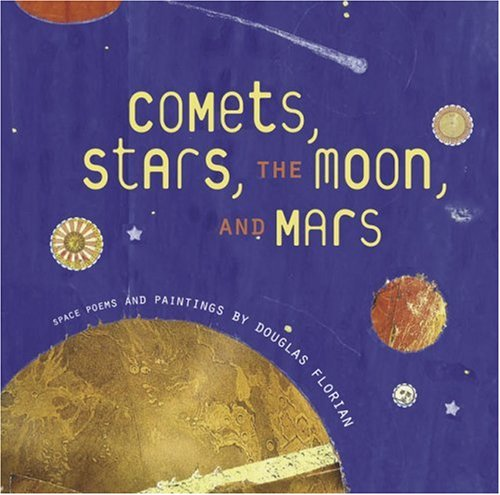 Comets, Stars, the Moon, and Mars Space Poems and Paintings  2007 edition cover