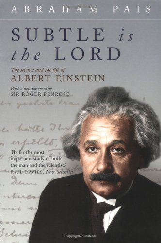 Subtle Is the Lord The Science and the Life of Albert Einstein  2005 edition cover