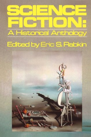 Science Fiction A Historical Anthology  1983 edition cover