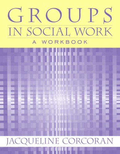 Groups in Social Work   2009 (Workbook) edition cover