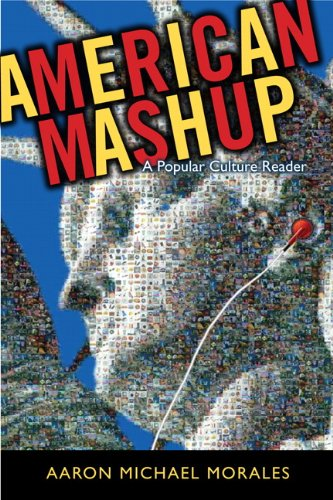 American Mashup A Popular Culture Reader  2012 edition cover