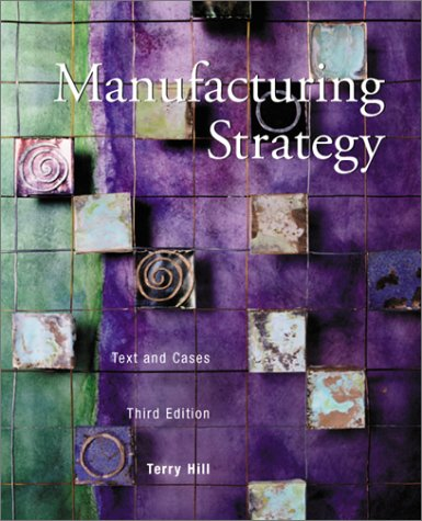 Manufacturing Strategy Text and Cases 3rd 2000 edition cover