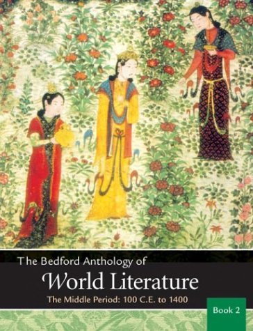 Bedford Anthology of World Literature The Middle Period, 100 C. E. -1450  2003 edition cover