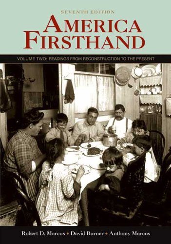 America Firsthand Volume Two: Readings from Reconstruction to the Present 7th 2007 edition cover