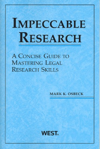 Impeccable Research, A Concise Guide to Mastering Legal Research Skills   2010 edition cover