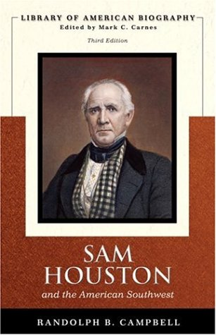 Sam Houston and the American Southwest  3rd 2007 (Revised) edition cover