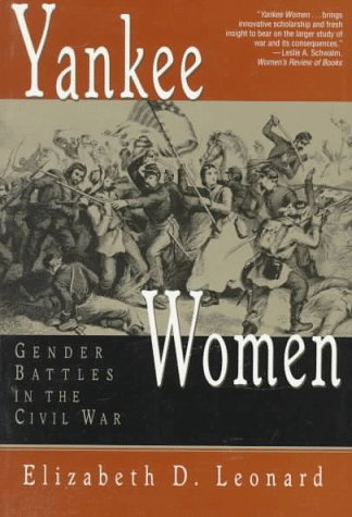 Yankee Women Gender Battles in the Civil War N/A edition cover