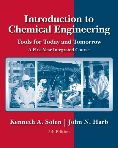 Introduction to Chemical Engineering Tools for Today and Tomorrow 5th 2011 edition cover