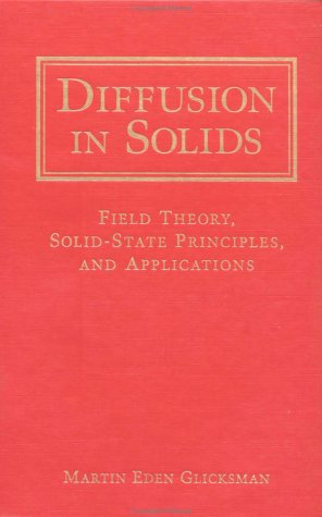 Diffusion in Solids Field Theory, Solid-State Principles, and Applications  2000 edition cover
