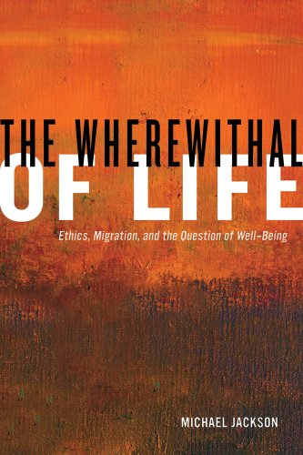 Wherewithal of Life Ethics, Migration, and the Question of Well-Being  2013 edition cover