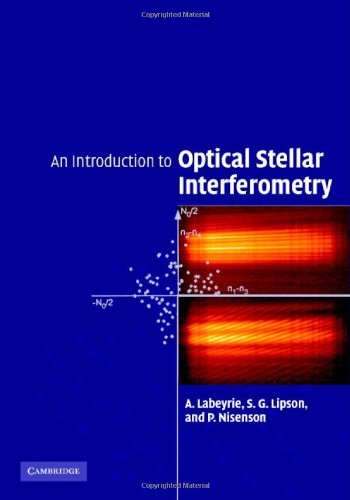 Introduction to Optical Stellar Interferometry   2006 9780521828727 Front Cover