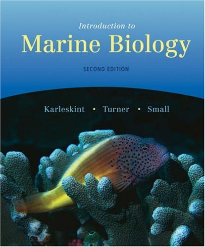 Introduction to Marine Biology  2nd 2006 (Revised) 9780534420727 Front Cover