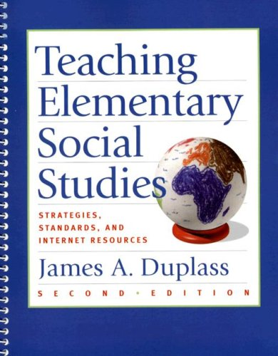 Teaching Elementary Social Studies Strategies, Standards, and Internet Resources 2nd 2008 9780618782727 Front Cover