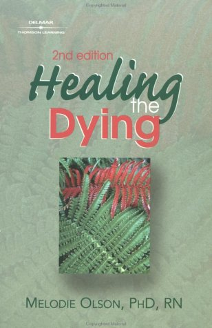 Healing the Dying  2nd 2002 (Revised) edition cover