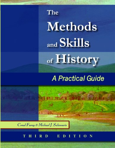 Methods and Skills of History A Practical Guide 3rd 2010 edition cover