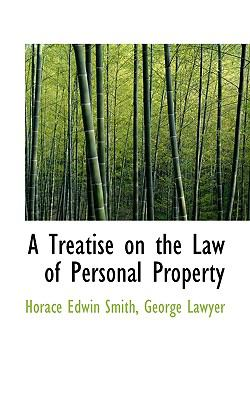 Treatise on the Law of Personal Property N/A 9781115633727 Front Cover