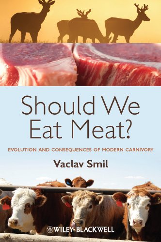 Should We Eat Meat? Evolution and Consequences of Modern Carnivory  2013 edition cover