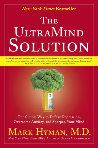 UltraMind Solution The Simple Way to Defeat Depression, Overcome Anxiety, and Sharpen Your Mind  2010 edition cover