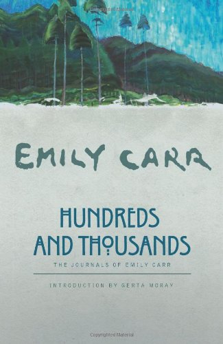 Hundreds and Thousands The Journals of Emily Carr  2006 (Revised) edition cover