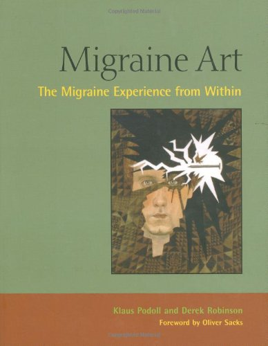 Migraine Art The Migraine Experience from Within  2008 9781556436727 Front Cover