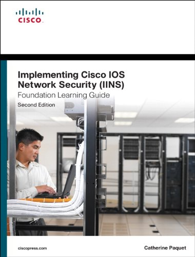Implementing Cisco IOS Network Security (IINS 640-554) Foundation Learning Guide  2nd 2013 (Revised) edition cover