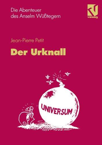 Die Abenteuer Des Anselm Wüßtegern Der Urknall:   1995 edition cover