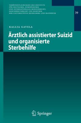 Arztlich Assistierter Suizid Und Organisierte Sterbehilfe:   2013 edition cover