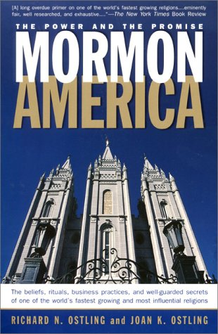 Mormon America The Power and the Promise  2000 (Reprint) 9780060663728 Front Cover