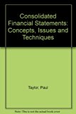 Consolidated Financial Statements : Concepts, Issues and Techniques  1987 edition cover