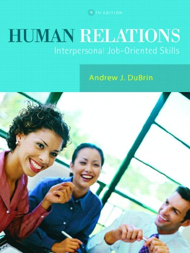 Human Relations Interpersonal Job-Oriented Skills 9th 2007 (Revised) 9780131956728 Front Cover